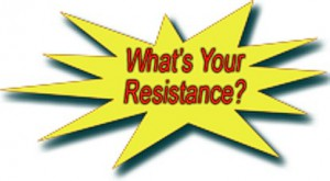 What's your resistance?